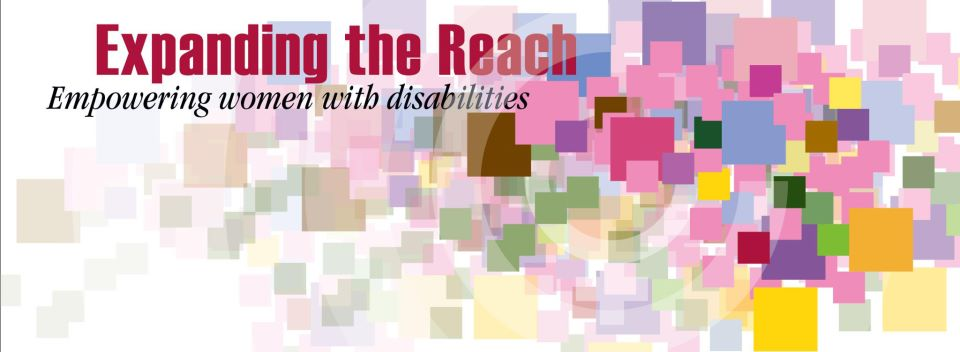 Banner: Expanding the reach, empowering women with disabilities